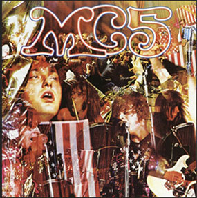 Kick Out The Jams, MC5, 1969